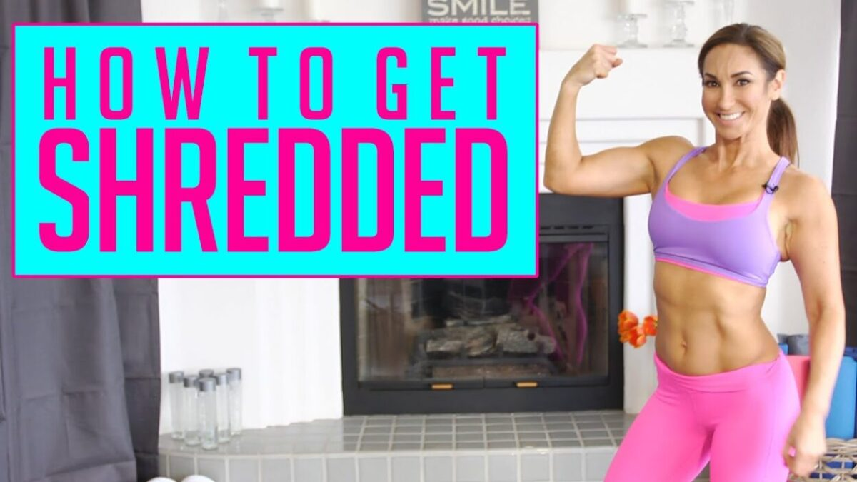 How Women Get Ripped and Shredded
