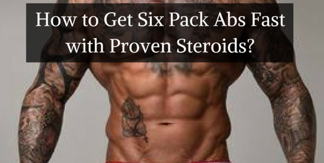Six Pack Abs Steroids