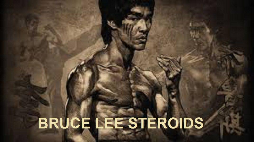 Bruce Lee Steroids
