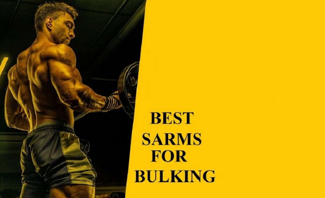 Best SARMs For Bulking